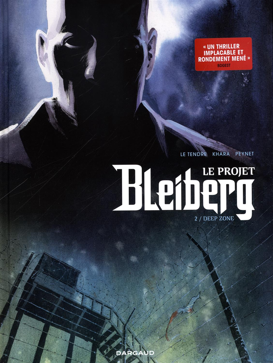 Projet Bleiberg Tome 2 (Le) : Deep Zone
