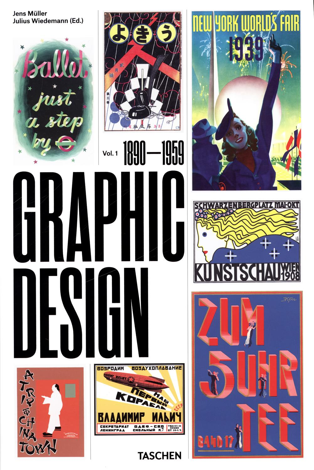 The History of Graphic Design Volume 1 (1890-1959)