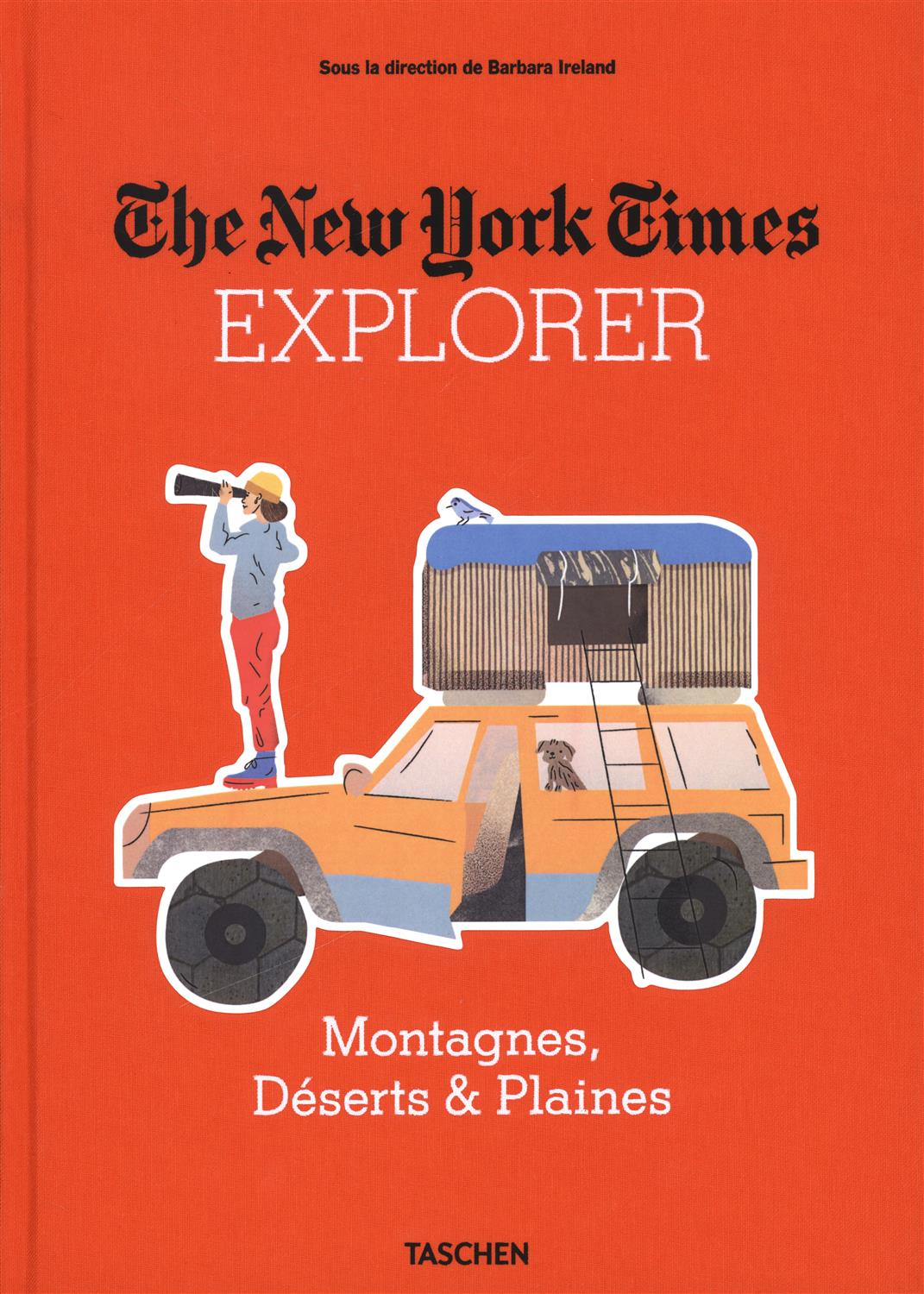 The New York Times Explorer : Montagnes, déserts & plaines