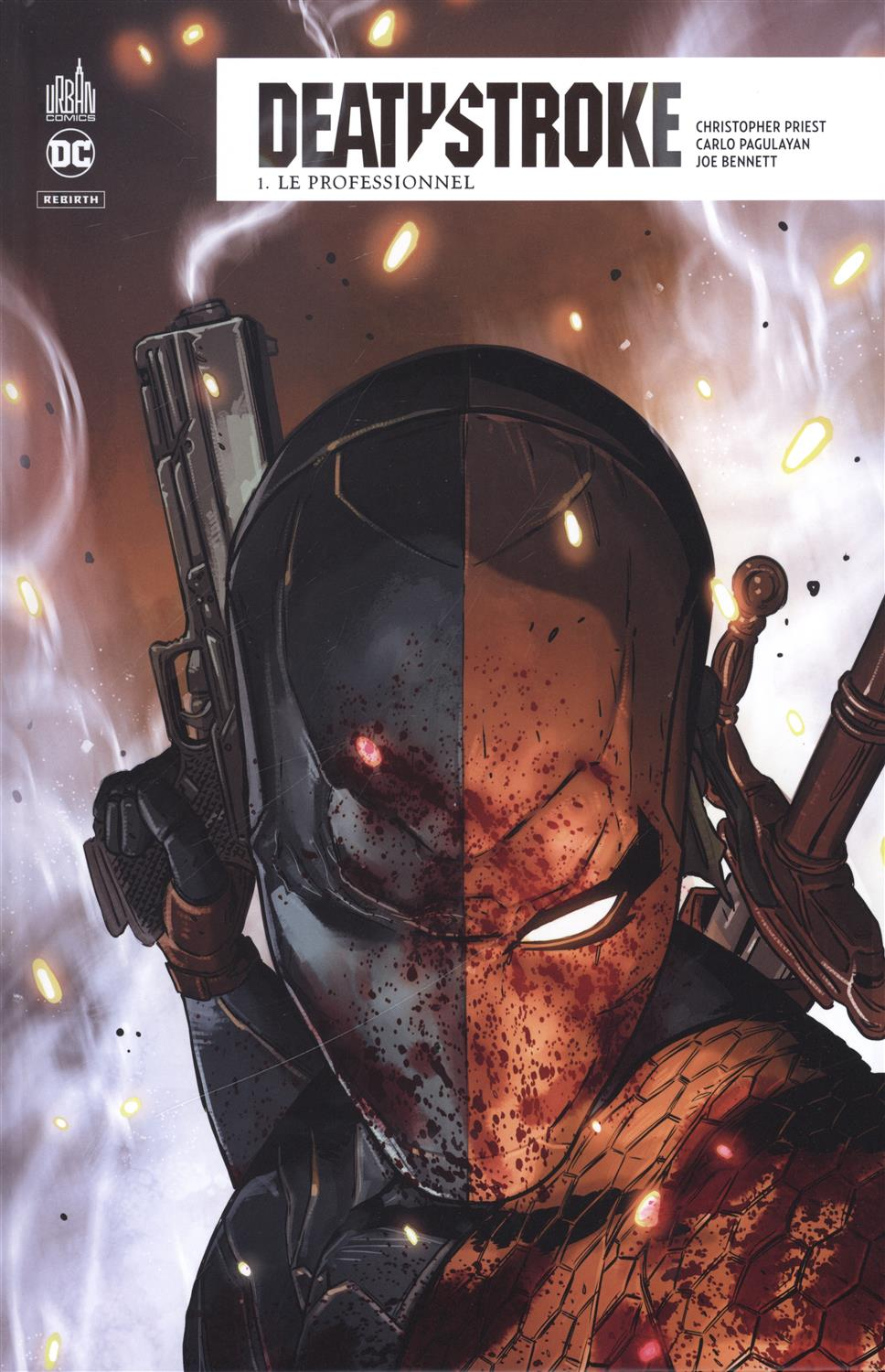 Deathstroke Tome 1 : Le professionnel