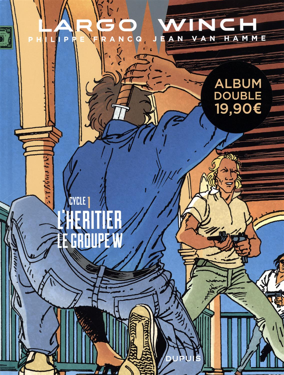 Largo Winch Cycle 1 : L'héritier ; Le Groupe W