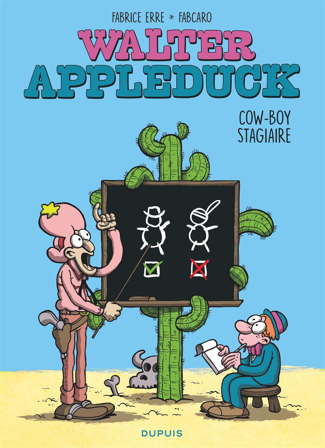 Walter Appleduck Tome 1 : Stagiaire Cowboy